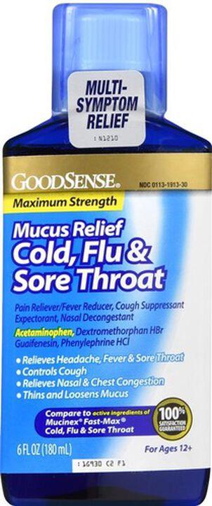 GoodSense® Mucus Relief Cold, Flu, & Sore Throat Max Strength 6oz