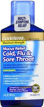 GoodSense® Mucus Relief Cold, Flu, & Sore Throat Max Strength 6oz, , large image number 0